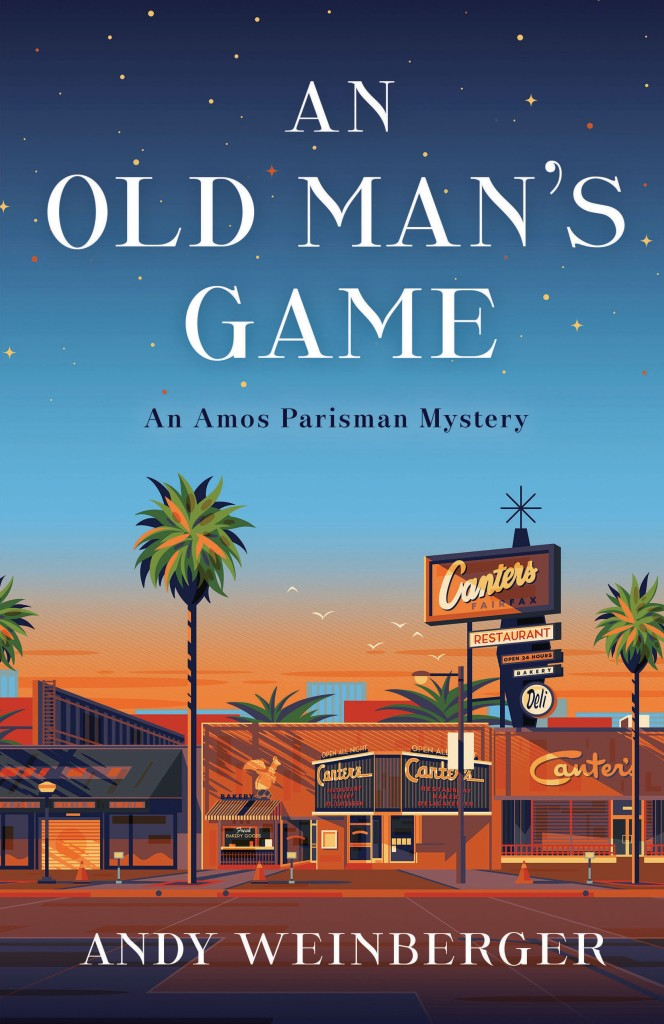 Cover of the book An Old Man's Game: An Amos Parisman Mystery with an orange sunset behind Canter's Deli